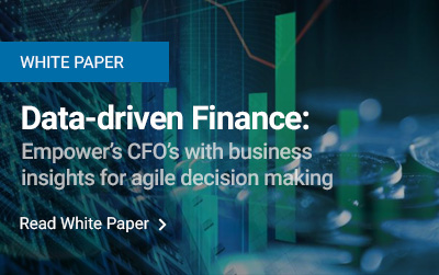 Data-driven Finance: Empower's CFO's with business insights for agile decision making