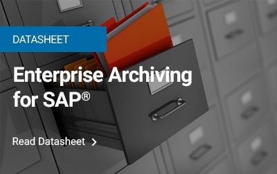 Enterprise Archiving for SAP®