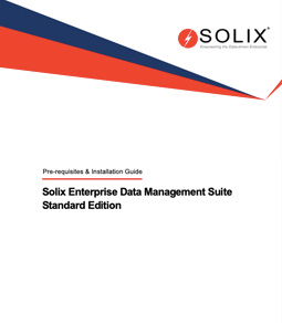 Solix Enterprise Data Management Suite Standard Edition Prerequisites Installation Guide
