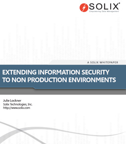 Extending Information Security to Non-Production Environments