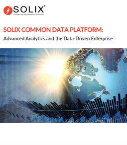 Solix Common Data Platform: Advanced Analytics and the Data-driven Enterprise