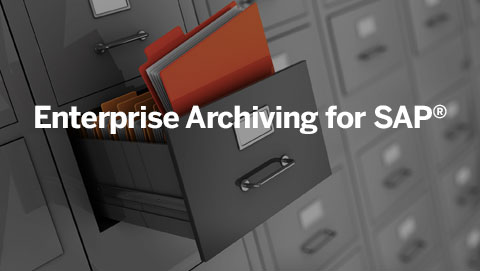 Enterprise Archiving for SAP<sup>&reg;</sup>