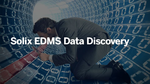 Solix EDMS Data Discovery