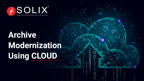 Archive Modernization Using Cloud