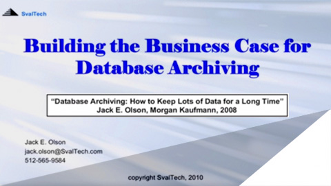 Building the Business Case for Database Archiving
