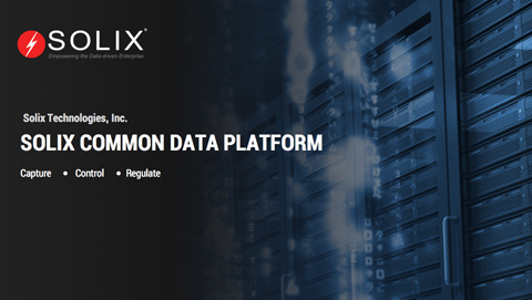 Empowering the Data-driven Enterprise with Solix Common Data Platform