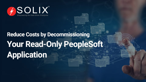 Reduce costs by decommissioning your read only PeopleSoft application
