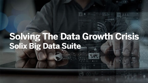 Solving The Data Growth Crisis Solix Big Data Suite